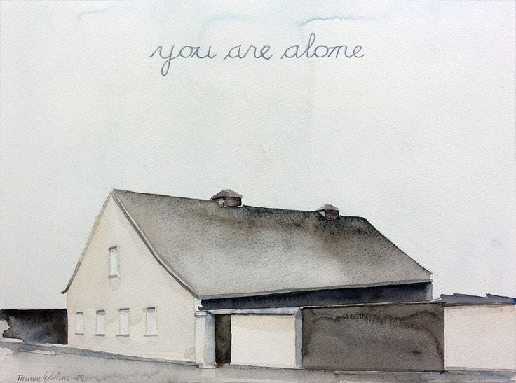 You are alone  by Thomas Edetun