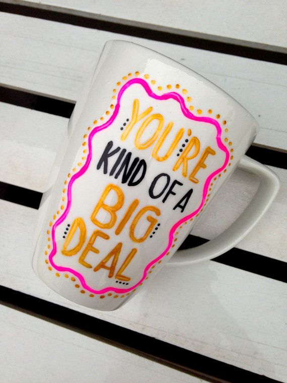 You're Kind of a Big Deal Hand Painted by STITCHandCABOODLE { Could be an easy DIY for a rainy day! :) }