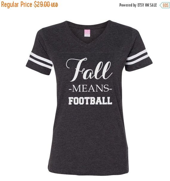 40 OFF SALE fall means football, womens football shirt, women's gameday shirts, football tshirts, gameday outfits, football season, sunday s by LineLiam on Etsy https://www.etsy.com/listing/458654108/40-off-sale-fall-means-football-womens