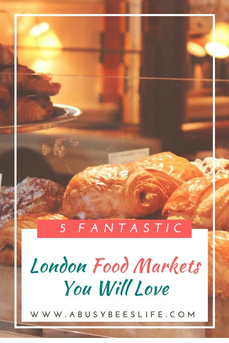 London food markets are a great place to mix in with both tourists and locals, Here are my top five markets plus a free bonus just for you! via @abusybeeslife