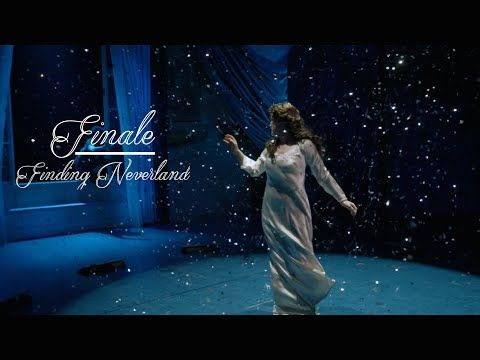 """Finale"": FINDING NEVERLAND- Original Broadway Cast Recording (w/ lyrics) - YouTube"