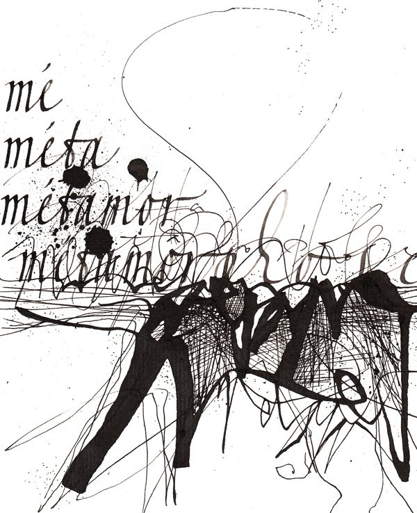 """Metamorphose IV - Sophie Verbeek  """"The writing dissolves and melts into an ugly, primitive mess made of ink. Such is the price for one's transformation: beauty often comes from mud... it's ugliness is beautiful, because it looks so crude roar and primitive."""""""