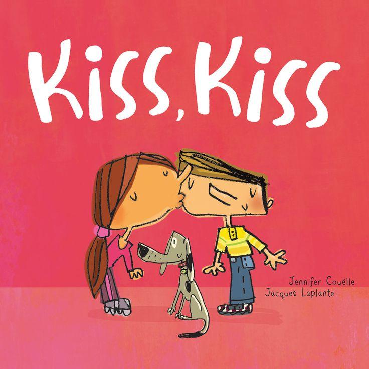 Kiss, Kiss | Jennifer Couelle & Jacques Laplante published by Pajama Press