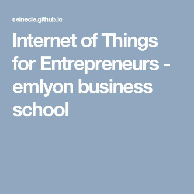 Internet of Things for Entrepreneurs - emlyon business school