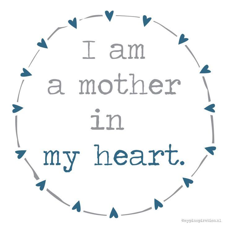 mother at heart. #infertility #onvruchtbaarheid. Voor iedereen die het kan gebruiken. http://www.mypinspiration.nl/woensdag-woordendag/