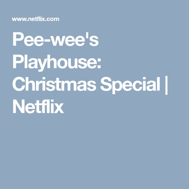 Pee-wee's Playhouse: Christmas Special | Netflix