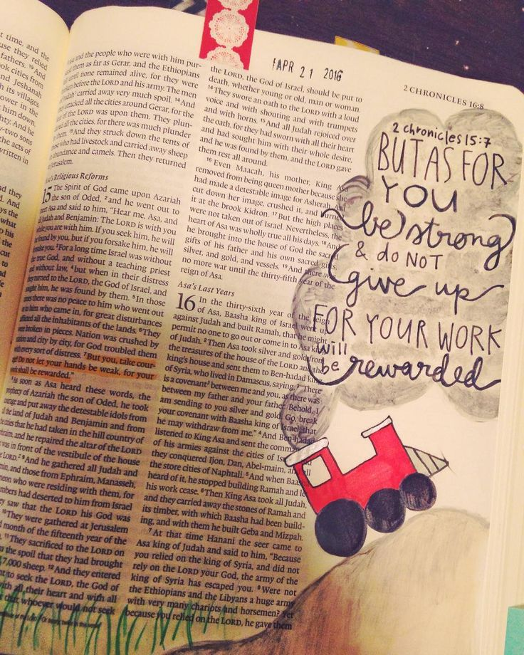 """""""But as for you be strong and do not give up for your work will be rewarded."""" 2 Chronicles 15:7  #illustratedfaith #thelittleenginethatcould #biblejournaling by mrsutters"""