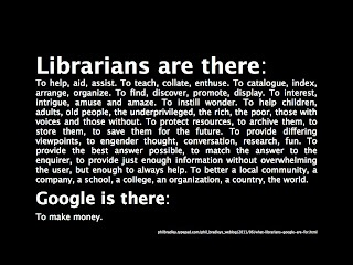 Librarians are there...