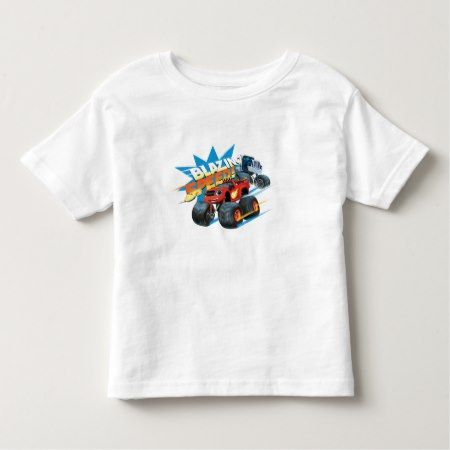 Blaze and the Monster Machines | Blazing Speed Toddler T-shirt - tap, personalize, buy right now!
