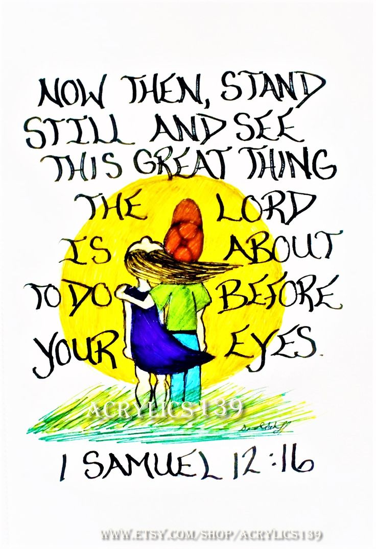"""""""Now then, stand still and see this great thing the LORD is about to do before your eyes."""" 1 Samuel 12:16 (Scripture doodle of encouragement, Bible art journaling, marriage ministry, Children's Church, Sunday School, Bible Study, Women's ministry)"""