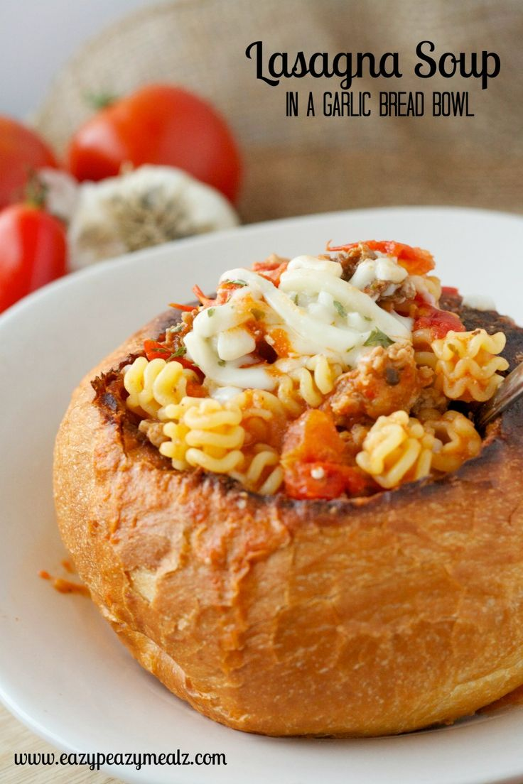 Lasagna Soup in a Garlic Bread Bowl: All the taste of lasagna with only 30 minutes of cooking time - Eazy Peazy Mealz