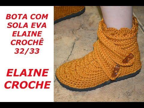 BOTA COM SOLA ELAINE CROCHÊ TAMANHOS 32 / 33 - YouTube