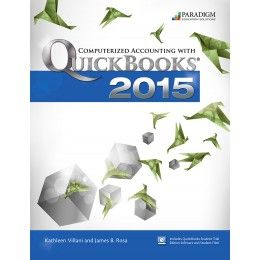 Computerized Accounting with QuickBooks® 2015 by Paradigm Publishing, LLC teaches both the accountant and non-accountant student how to use QuickBooks 2015, one of the most popular general ledger software packages available.