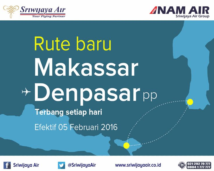 Rute Baru Sriwijaya Air! Efektif 5 Februari 2016, kami melayani rute baru Makassar - Denpasar PP. Book Now On : www.sriwijayaair.co.id | 021-29279777 / 0804-1-777777 | Mobile Apps : bit.ly/sriwijayamobile | Kantor Penjualan Sriwijaya Air di kota Anda | Travel Agent Kepercayaan Anda. Salam, Sriwijaya Air - Your Flying Partner.
