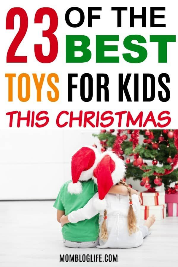 23 Of The Best Toys For Kids This Christmas Gift Guide for Kids
