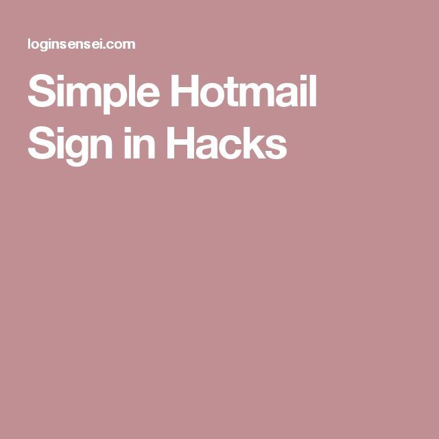 Simple Hotmail Sign in Hacks