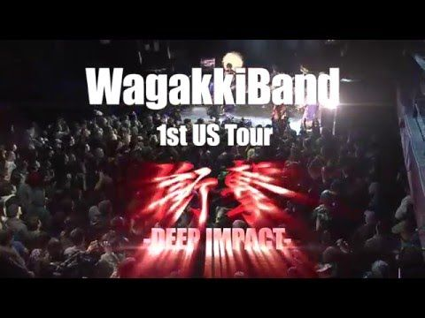 WagakkiBand 1st US Tour 衝撃 -DEEP IMPACT- Official Trailer 2:30 / 和楽器バンド - YouTube