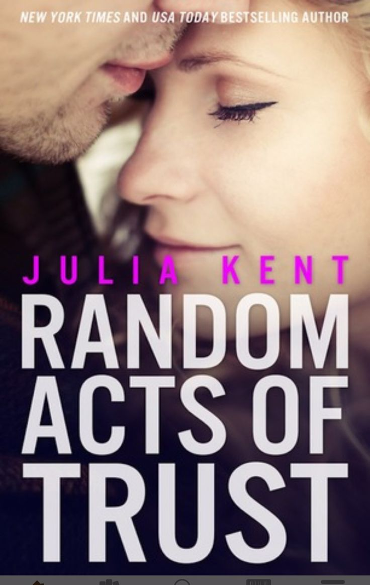 Random Acts of Trust by Julia Kent | The Reading Realtor