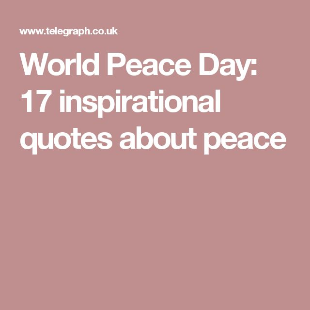 Inspirational Quotes About Peace: The 25+ Best World Peace Day Ideas On Pinterest