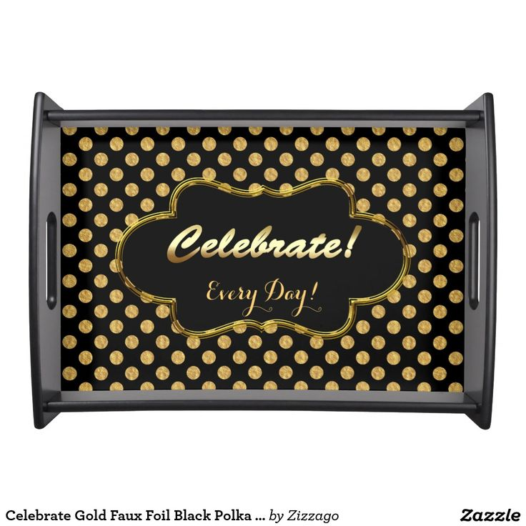 Celebrate Gold Faux Foil Black Polka Dots daily Tr Serving Tray