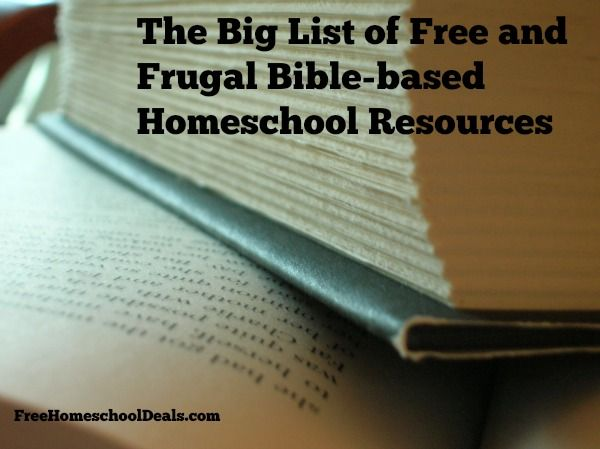 The Big List of Free and Frugal Bible-based Homeschool Resources