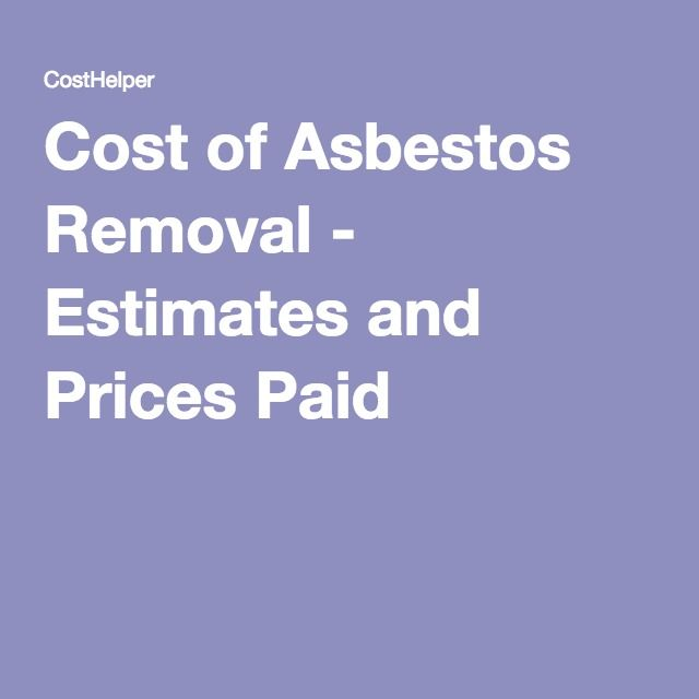 Cost of Asbestos Removal - Estimates and Prices Paid