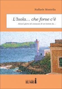 L'isola che forse c'é... | Edizioni del faro