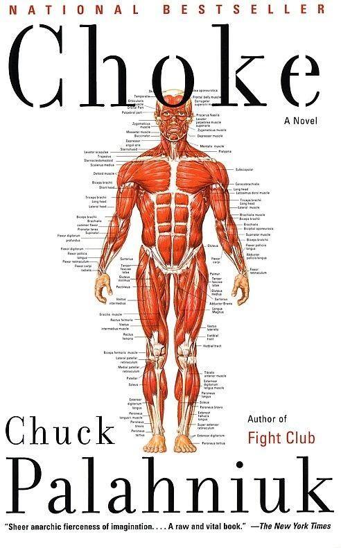 ChokeWorth Reading, Book Worms, Chuckpalahniuk, Book Worth, Chuck Palahniuk, Fight Club, Movie, Favorite Book, Choking