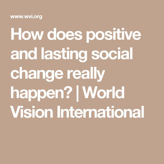 How does positive and lasting social change really happen? | World Vision International