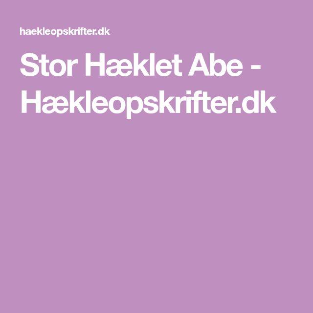 Stor Hæklet Abe - Hækleopskrifter.dk