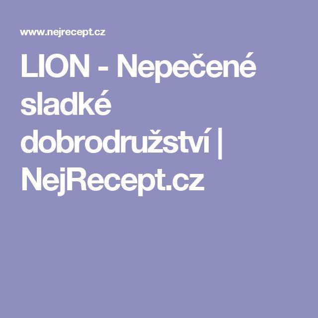 LION - Nepečené sladké dobrodružství | NejRecept.cz