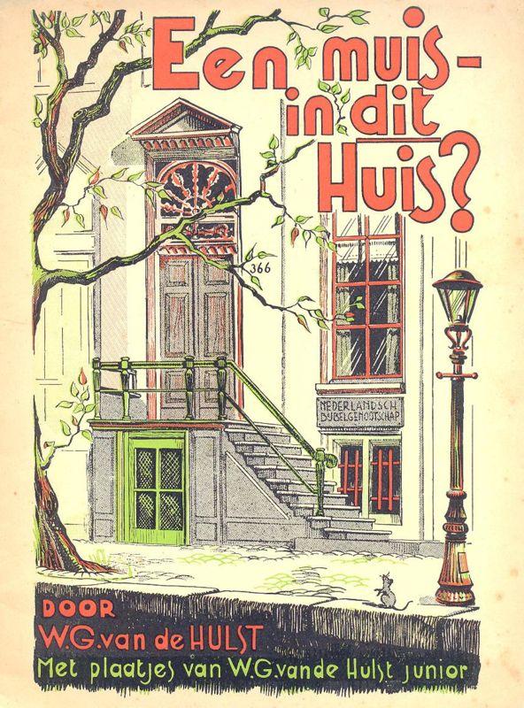 Onovertroffen: W.G. van de Hulst: https://www.boekenstek.nl/a-47617259/boekenstek/hulst-w-g-van-de-een-muis-in-dit-huis/