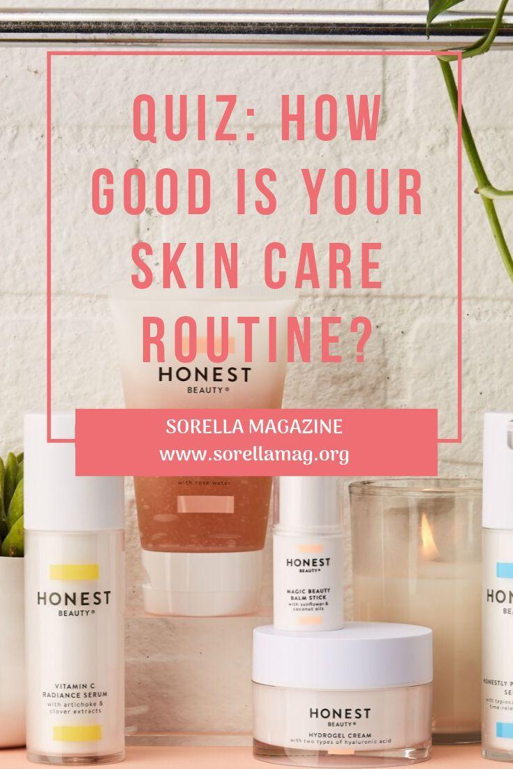 Quiz How Good Is Your Skincare Routine Sorella Skin Care Skin Care Routine Face Washing Routine