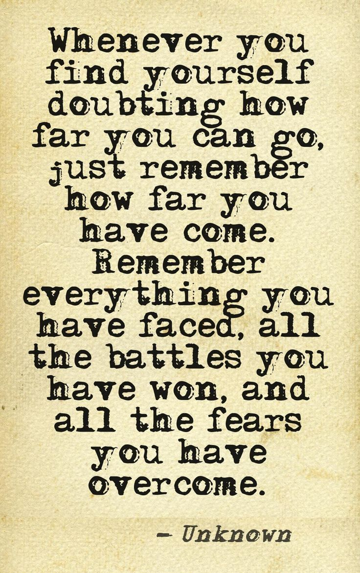 This quote is so me...I have been through hell and back and I will continue to fight my battles and win!! Giving up are two words that are NOT in my vocabulary!!