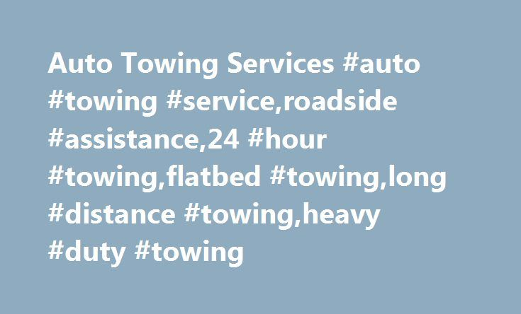 Auto Towing Services #auto #towing #service,roadside #assistance,24 #hour #towing,flatbed #towing,long #distance #towing,heavy #duty #towing http://ireland.nef2.com/auto-towing-services-auto-towing-serviceroadside-assistance24-hour-towingflatbed-towinglong-distance-towingheavy-duty-towing/  # Auto Towing Services in East Bay All Vehicle Towing Services Emergency Towing services include- Flatbed Towing, Long Distance Towing, Heavy Duty Towing and many more. Auto Towing Services (800) 518-8687…