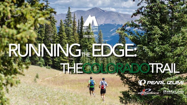 Running the Edge: THE COLORADO TRAIL - Teaser 2