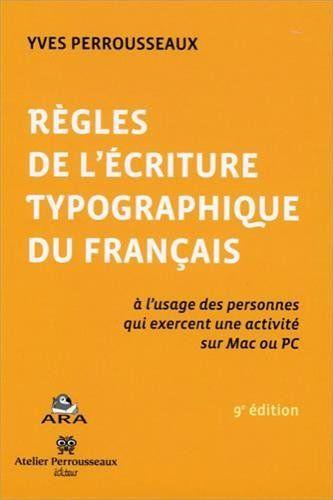 Règles de lécriture typographique du français