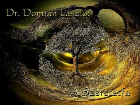 Dr. Domján László: A Szeretetfa - YouTube