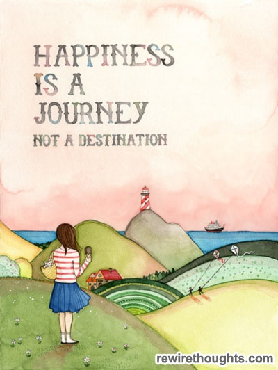 Happiness Is A Journey, Not A Destination #quotes #inspirational: The Journey, Journey Quotes, Famous Quotes, Mary Engelbreit, Happy Quotes, Art Prints, Happy Is, Quotes Art, Inspiration Quotes