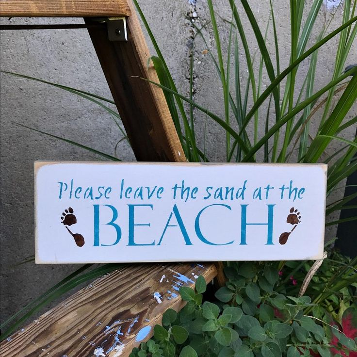 Please Leave The Sand At The Beach, Wooden Sign for the Beach House