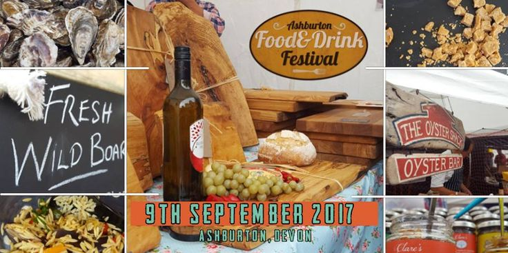 Ashburton Food and Drink Festival 2017  September 9th from 10am till 5pm, Ashburton Devon  A freindly food festival full of local foodie delights and a day of entertainment