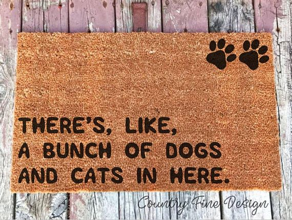 There S Like A Bunch Of Dogs And Cats In Here Doormat Cat With