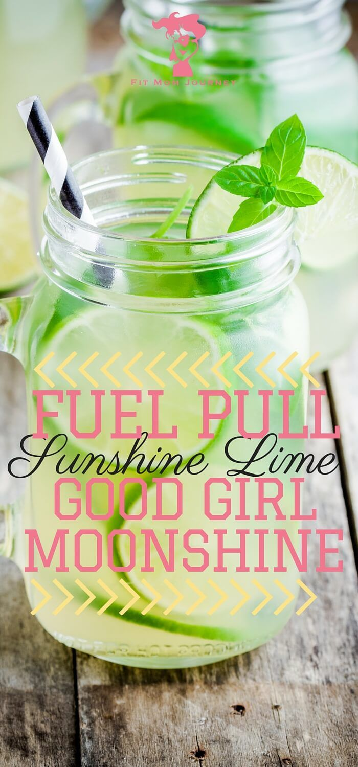 Need to spice up your Good Girl Moonshine for this summer weather? This Sunshine Lime Good Girl Moonshine does not disappoint! - Fit Mom Journey http://fitmomjourney.com/fuel-pull-sunshine-lime-good-girl-moonshine/
