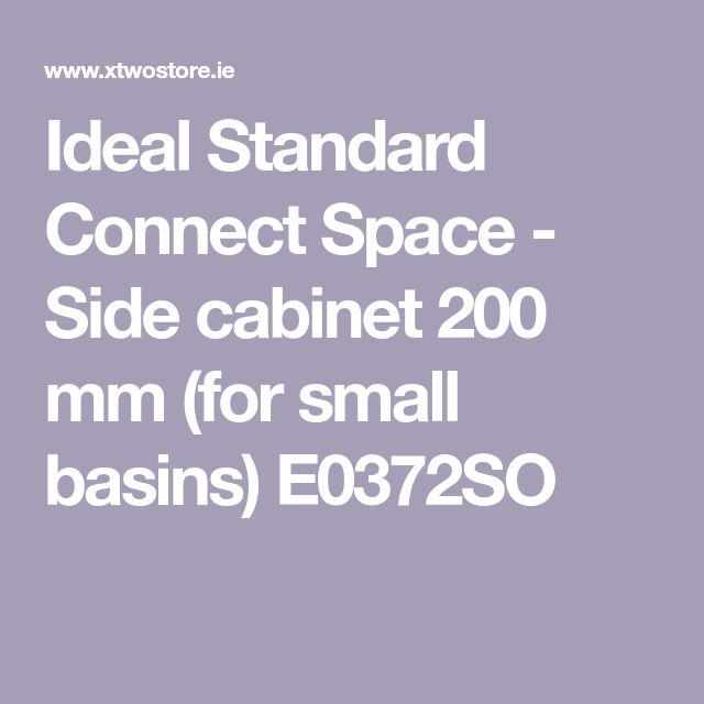 Ideal Standard Connect Space - Side cabinet 200 mm (for small basins) E0372SO