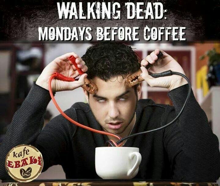 Un café para este Lunes de Zombies ??  #AllYouNeedIsLove #Coffee #Zombie #WalkingDead #Monday #Desayunos #ChaiLatte #Capuccino #Hotcakes #Molletes #Chilaquiles #Enchiladas #Omelette #Huevos #Jamón #Mexicana #Jugos #Naranja #Malteadas #Ensaladas #CDMX #Gourmet #Chapatas #Crepas 2x1 #Tizanas #SodaItaliana #CaféPendiente #SuspendedCoffees Twiitter @KafeEbaki  Instagram kafe_ebaki www.facebook.com/KafeEbaki Pedidos 65482617