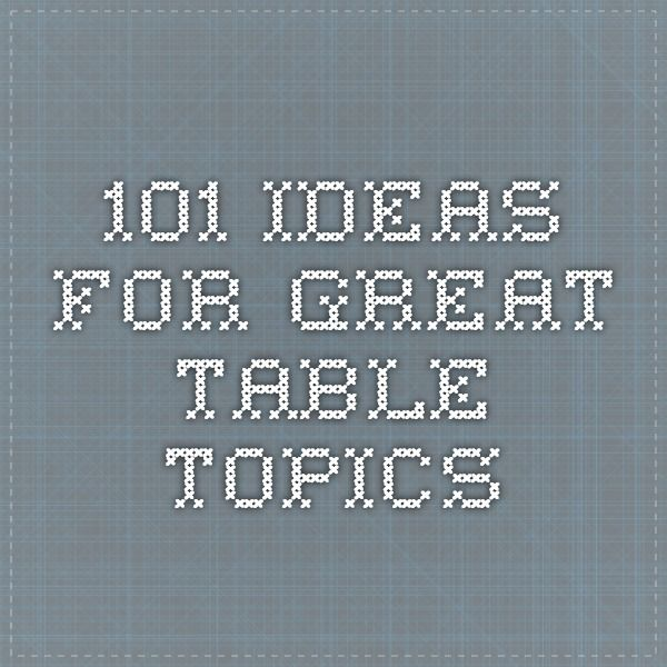 Dating table topics to go