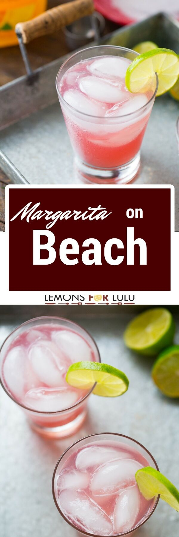 This margarita on the beach is the combination of sex on the beach and a classic margarita! Two drinks in one!