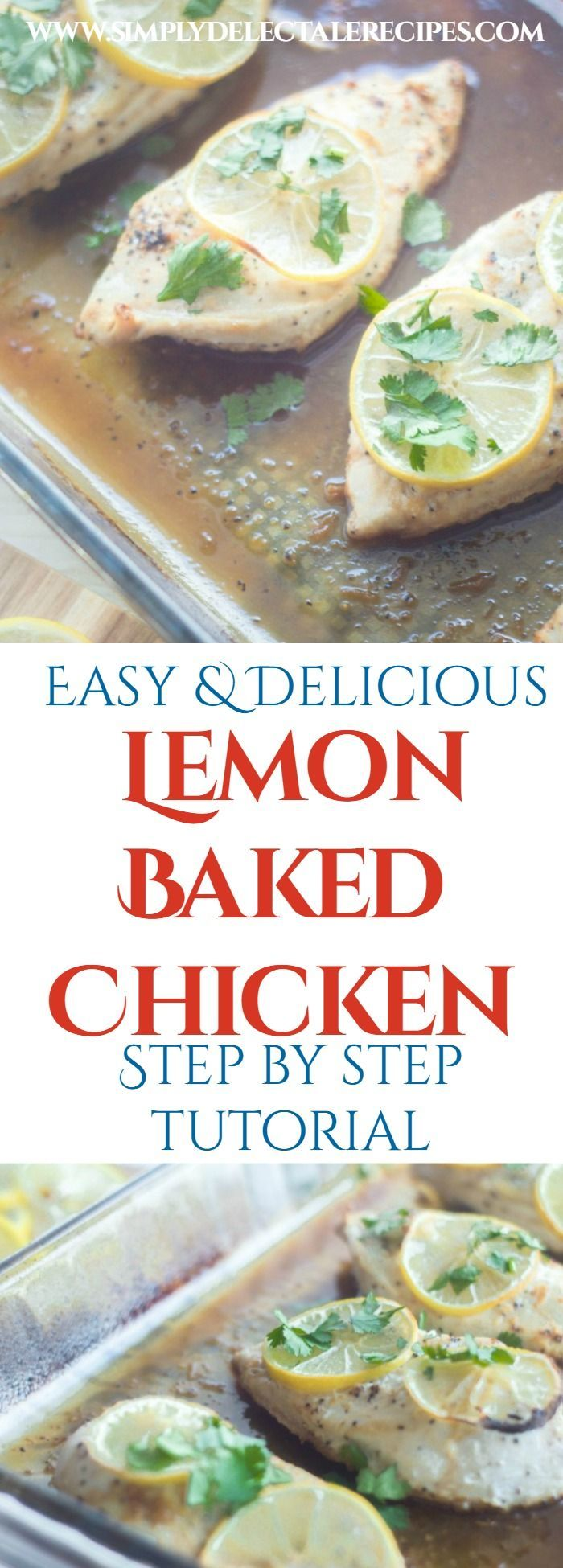 Need a easy chicken recipe? We love this super simple lemon baked chicken! With only a few ingredients and less than 5 minutes prep, what's not to love about this easy chicken recipe?  via @jacquelineSDR