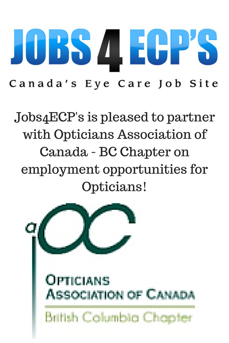 Delightful Jobs4ECPu0027s Is Pleased To Partner With Opticians Association Of Canada   BC  Chapter On Employment Opportunities