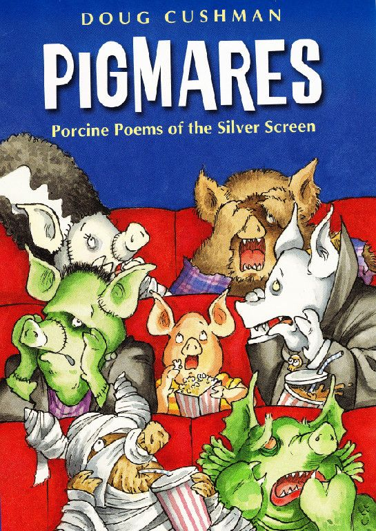 Pigmares: Porcine Poems of the Silver Screen by Doug Cushman - reviewed by Gina Ruiz: Illustrated Poems, Doug Cushman, Books Worth, Crowd Pleasing Poems, Porcine Poems, Classic Horror, Collection, Horror Film, Http Pigmares Com